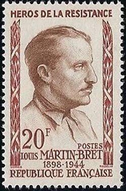Louis Martin Bret (1898-1944) héros de la résistance