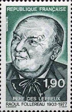 Hommage à Raoul Follereau (1903-1977) «père» des lépreux
