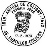 Oblitération 1er jour à Paris et Châtillon-Coligny le 17 février 1973