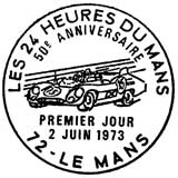 Oblitération 1er jour à Le Mans le 2 juin 1973