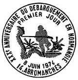 Oblitération 1er jour à Arromanches le 8 juin 1974