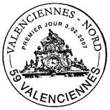 Oblitération 1er jour à Valenciennes le 3 février 2007