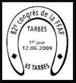 Oblitération 1 jour  à Tarbes au parc des expositions le 12, 13 et 14 juin 2009