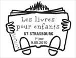 Oblitération 1er jour à Paris  au Carré d'Encre et à Strasbourg le 9 mai 2010