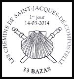 Oblitération 1er jour à Paris au Carré d'Encre, Bazas, Moissac et Pons les 14 et 15 mars 2014