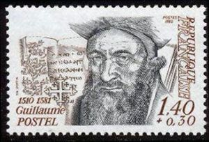Guillaume Postel (1510-1581)