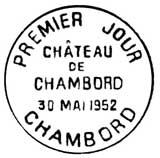 Oblitération 1er jour à Chambord le 30 mai 1952