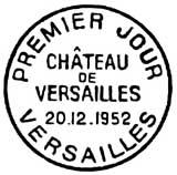 Oblitération 1er jour au château de Versailles le 20 décembre 1952