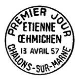 Oblitération 1er jour à Chalons-sur-Marne et Valentigney le 13 avril 1957