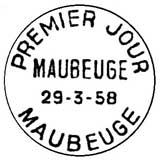 Oblitération 1er jour à Maubeuge le 29 mars 1958