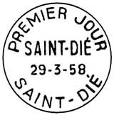 Oblitération 1er jour à Saint-Dié le 29 mars 1958