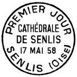 Oblitération 1er jour à Senlis le 17 mai 1958