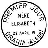 Oblitération 1er jour à Draria (Algérie) et Lyon le 22 avril 1961