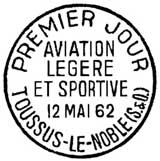 Oblitération 1er jour à Toussus-le-Noble le 12 mai 1962