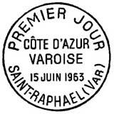 Oblitération 1er jour à Saint-Raphaël le 15 juin 1963