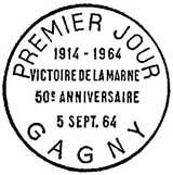 Oblitération 1er jour à Gagny et Sézanne le 5 septembre 1964