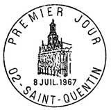 Oblitération 1er jour à Saint-Quetin le 8 juillet 1967