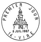 Oblitération 1er jour à Vire le 8 juillet 1967