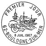Oblitération 1er jour à Boulogne-sur-Mer le 8 juillet 1967