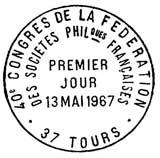 Oblitération 1er jour à Tours le 13 mai 1967