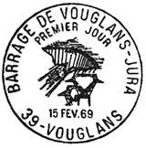 Oblitération 1er jour à Vouglans le 15 février 1969
