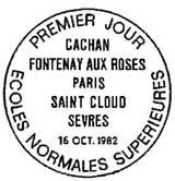 Oblitération 1er jour à Cachan, Fontenay-aux-Roses, Montrouge, Paris et Saint-Cloud le 16 octobre 1982