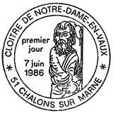 Oblitération 1er jour à Notre-Dame-en-Vaux et Châlons-sur-Marne le 7 juin 1986