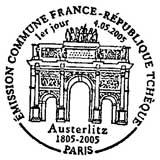 Oblitération 1er jour à Paris et Slavkov (plus connue sous son nom allemand d'Austerlitz) le 4 mai 2005