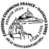 Oblitération 1er jour au Mont Saint Michel, Provins le 17 juin 2006