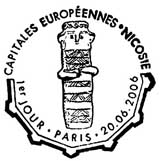 Oblitération 1er jour à Paris et Nicosie (capitale de Chypre) le 20 juin 2006