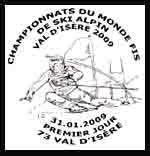 Oblitération 1 jour  à Val d'Isère et Albertville le samedi 31 janvier et dimanche 1 février 2009