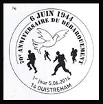 Oblitération 1er jour à Bayeux, Caen, Ouistreham, Sainte-mère-Eglise, Argentan, Arromanche, Bénouville, Carentan, Courseulles-sur-Mer le 6 et 7 juin 2014
