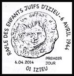 Oblitération 1er jour à Paris au Carré d'Encre et Izieu le 6 et 7 avril 2014