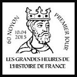 Oblitération illustrée 1er jour à Paris au Carré d'Encre et à Noyon (60) le Vendredi 10 avril 2015