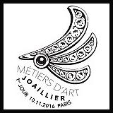 Oblitération 1 jour à Paris au Carré d'Encre le jeudi 10 novembre 2016 et à l'Union française de la bijouterie, joaillerie le jeudi 10 novembre 2016